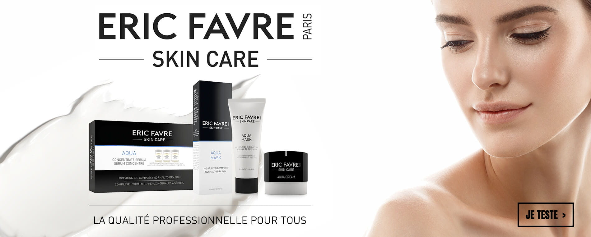 Eric Favre Skin care, la qualité professionnelle pour tous