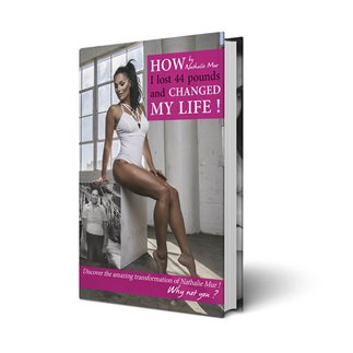 Livre How I lost 44 pounds and changed my life ! (Anglais)